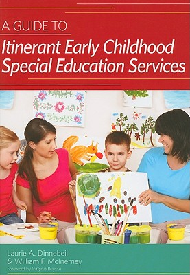 A Guide to Itinerant Early Childhood Special Education Services By Dinnebeil, Laurie A./ Mcinerney, William F.