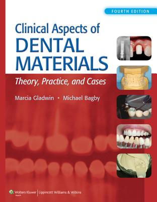 Clinical Aspects of Dental Materials By Gladwin, Marcia